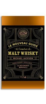Nouveau Guide de l'Amateur de Malt Whisky