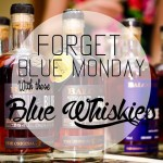"""The Whisky Lady-Oubliez le Blue Monday avec ces 3 """"blues"""" whiskies"""
